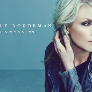 Nichole Nordeman The Unmaking NEW Album and CD #Giveaway #FlyBy