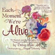 Book for Cancer Survivors:  Each Moment We're Alive